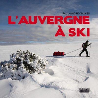 auvergne a ski editions du rouergue paul andre coumes