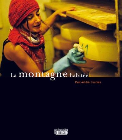 couverture du livre de Paul Andre COUMES photographe. Ce livre raconte le quotidien de paysans producteurs de fromage fermier dans le parc naturel regional du haut jura. il montre des photos de nature au fil des saisons.