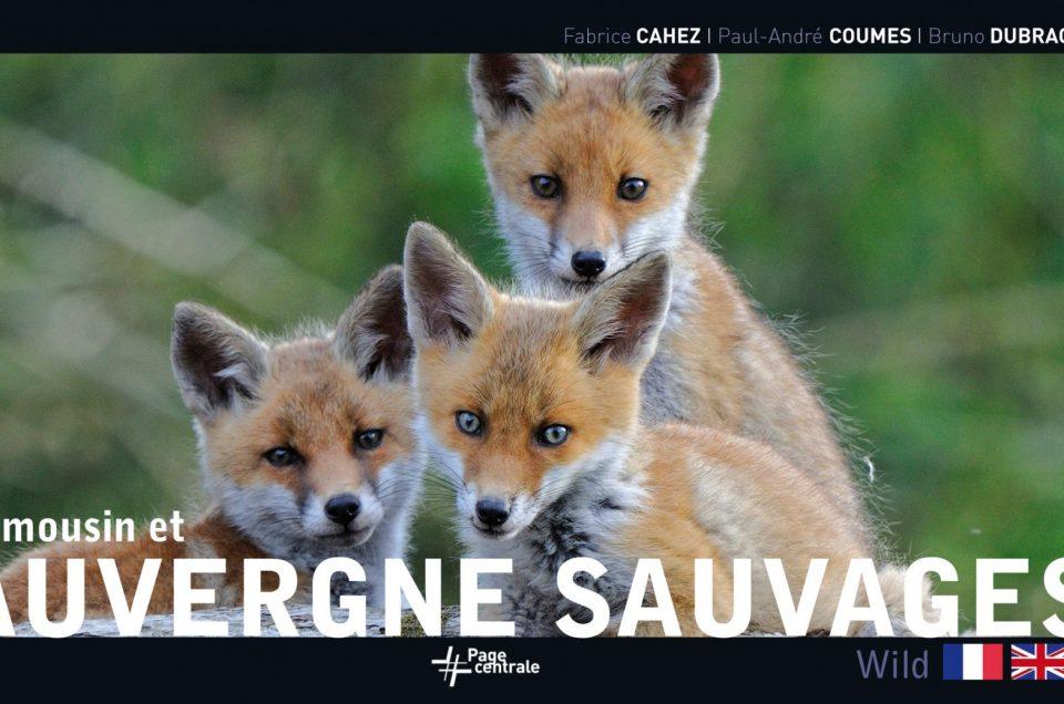 Limousin et Auvergne Sauvages